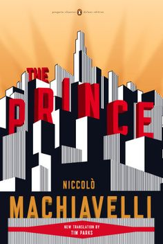 The Prince by Niccoló Machiavelli  Book cover design by Jaya Miceli with Penguin Group