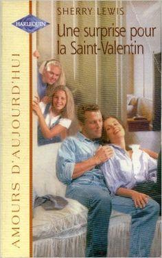 Une surprise pour la saint valentin: Lewis Sherry: 9782280077163: Amazon.com: Books