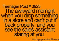 Hahahahaha!! ....or that awkward moment when you break TWO items, trying to save just one of the items...and then put them back and walk away! Hahahaha....good times ;] @Shayna Allen