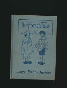 book, The French Twins, WWI, Lucy Finch Perkins, 7th grade reader, 1918