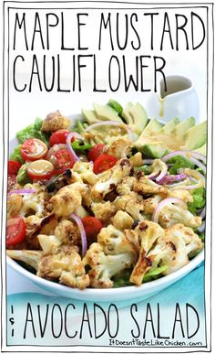 Maple Mustard Cauliflower & Avocado Salad • it doesn't taste like chicken