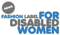 Disabled  Fashion Label