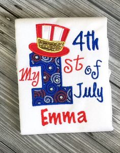 A personal favorite from my Etsy shop https://www.etsy.com/listing/237040062/my-1st-4th-of-july-personalized-4th-of
