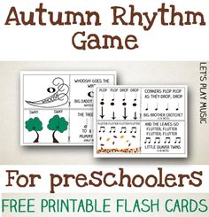 An Autumn Rhythm Game for Preschoolers with free printable flash cards. A fun and engaging game along the style of pairs which teaches kids rhythms.