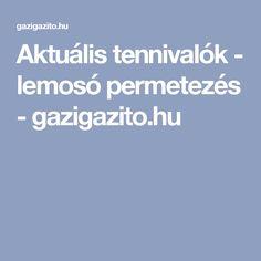 Aktuális tennivalók - lemosó permetezés - gazigazito.hu