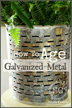 Easy one-step method for aging galvanized metal. stonegableblog.com