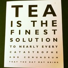 Tea is the finest solution