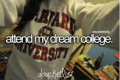 Attend my dream college