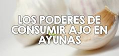 Los poderes de consumir ajo en ayunas  http://nutricionysaludyg.com/salud/consumir-ajo-en-ayunas/