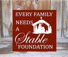 Every FAMILY needs a STABLE FOUNDATION  Holiday by invinyl on Etsy, $13.50