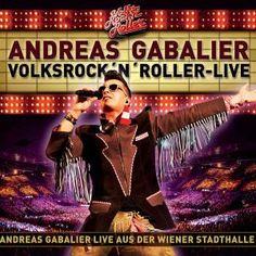 Andreas Gabalier - Volksrock 'N' Roller Live