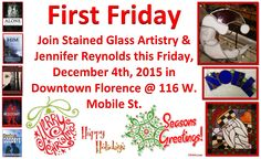 Our hours of operation for week: 11-30-15 through 12-04-15 are Monday & Tuesday 11-6, closed Wednesday, Thursday & Friday, 11-9 for First Friday, and Saturday. #stainedglass #hours #firstfriday