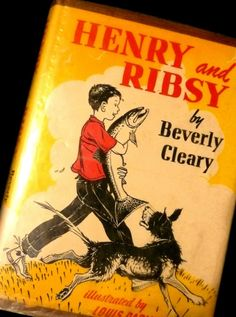 Henry and Ribsy by Beverly Cleary    I grew up reading about the exploits of Henry Huggins, Otis Spotford, Ramona, and Beezus.  Most of these books were checked out of the public library. I thought the books were fun to read.