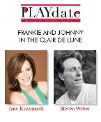 """PLAYdate - a reading of """"Frankie and Johnny in the Clair de Lune"""" by Terrence McNally featuring Jane Kaczmarek, Steven Weber and John Falchi Directed by Jeanie Hackett, June 1, 2014 at The Ebell of Los Angeles"""