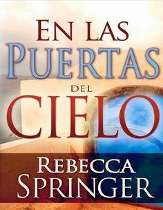 Audiolibros Cristianos Malancharr: En las Puertas del Cielo, Rebecca Springer
