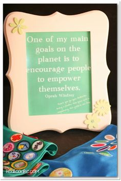 Girl Scout Leader Gift, you could change the quote to be something from Juliette Gordon Low!