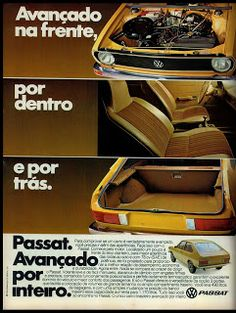 propaganda Passat - 1978. reclame de carros anos 70. brazilian advertising cars in the 70. os anos 70. história da década de 70; Brazil in the 70s; propaganda carros anos 70; Oswaldo Hernandez; Old Scool, Dodge Charger Rt, Vw Passat, Old Ads, Too Cool For School, Modified Cars, All Cars, Vintage Ads, Cars And Motorcycles
