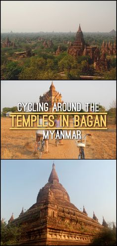 Cycling around the temples in Bagan, some of the best ancient ruins in Myanmar.