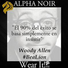 Buenos días!! Comenzamos la semana con energías, buen rollo y sobre todo con #ModaMasculina. Wear It! 🦁  waww.alphanoir.es #Frases #WoodyAllen #tbt #learning #España #Goodvibes #felizlunes #nosolomoda #loveit #picoftheday #energy #bealion #woody
