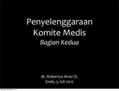 Penyelenggaraan Komite Medis - bagian II