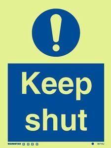 Marine Mandatory Sign: Keep Shut