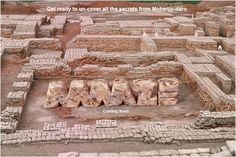 Get ready to un-cover all the secrets from Mohenjo-daro