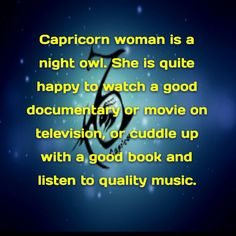 Capricorn woman ... Yes, a good book and good music is a fine evening in, indeed.