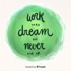 Never give up on your Dreams. Brush Lettering Quotes, Calligraphy Quotes, Watercolor Circles, Watercolor Quote, Background Drawing, Watercolor Background, Quote Backgrounds, Colorful Backgrounds, Black And Blue Wallpaper