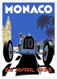 This poster celebrates the famous victory by the Bugatti Type 51 in the 1933 Monaco Grand Prix. Art Deco Car, Art Deco Posters, Car Posters, Monaco Grand Prix, Vintage Travel Posters, Retro Art, Courses, Art Deco Fashion, 1920s