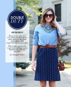 Two cool ideas: Double dots, and wearing a dress as a skirt with a blouse and belt.