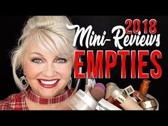 2018 Empties: Products I've Used Up + Would I Repurchase? Over 50 Mature Skin