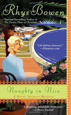 Naughty in Nice (A Royal Spyness Mystery) by Rhys Bowen http://www.amazon.com/dp/0425251454/ref=cm_sw_r_pi_dp_6GAwvb1G0TDV8