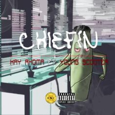 MUSIC: Kay Rhoma Ft. Young Scooter – Chiefin