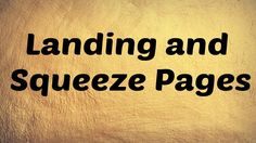 Landing and Squeeze Pages