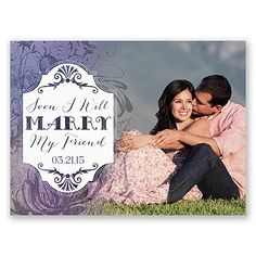 Old-world, vintage elements of flourishing flowers accompany a modern sentiment - 'Soon I Will Marry My Friend'. The front of this double-sided, photo save the date card is printed with your photo, the design as shown and your wedding date. Your wedding details are printed on the back in your choice of colors and lettering styles. Includes outer envelopes.