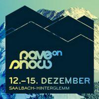 RaveOnSnow 12.-15.12.2013 (Saalbach-Hinterglemm) Music Events, Electronic Music, Musik