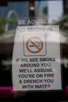 No Smoking sign....what if I threw cake at fat person eating in public Grrrrrrrrrrrrr
