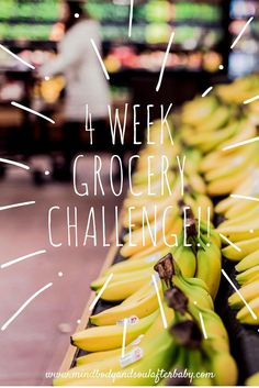 4 Week Grocery Budget Challenge