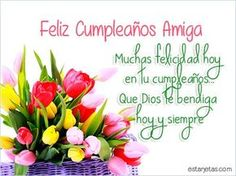 birthday messages and phrases … - Modern Spanish Birthday Wishes, Cute Happy Birthday Wishes, Happy Birthday Notes, Happy Birthday Girls, Happy Birthday Greetings, Sister Birthday, Funny Birthday, Birthday Wishes For Friend, Birthday Wishes And Images