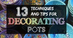 Pottery decorating techniques, tips and tutorials that may help you turn good pots into great pots. Including tips for glazing, carving, slip and more!