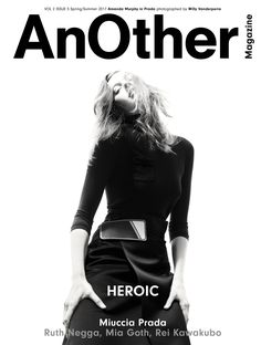 Prada on the cover of AnOther Magazine S/S17.  Worn by Amanda Murphy Photography by Willy Vanderperre Styling by Olivier Rizzo Interview by Susannah Frankel  Creative direction by Laura Genninger at Studio 191