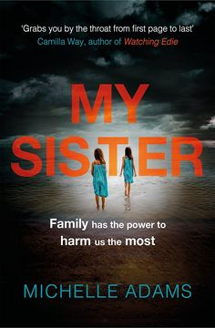 My Sister: A chilling psychological thriller that will have you hooked