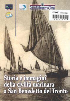 Storia e immagini della civiltà marinara a San Benedetto del Tronto