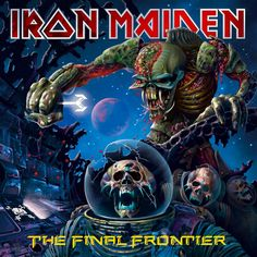 Iron Maiden - The Final Frontier - 2010 Album Cover