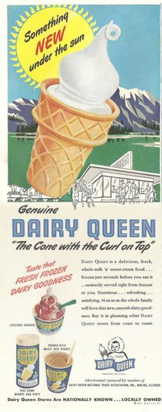 1950 Dairy Queen ad featuring a classic vanilla soft serve ice cream cone. Many vintage advertisements. Old Advertisements, Retro Advertising, Retro Ads, 1950s Ads, Advertising Signs, Vintage Signs, Vintage Ads, Vintage Prints, Vintage Food