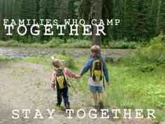 We love camping! It's brings us closer together as a family.