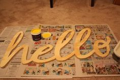 DIY big wooden hello sign or any word{s} you want.
