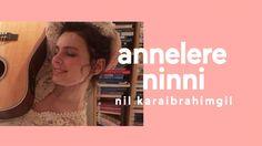 Annelere Ninni - (Lütfen Dik Ekran İzleyiniz) - YouTube