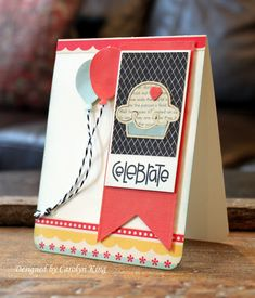 Celebrate card by Carolyn King for Paper Smooches - Sweets Dies, Sentiment Sampler, Celebrate Balloons Dies, Flag Tags Dies