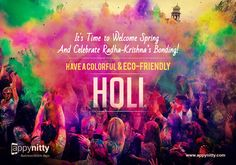 Lets Celebrate the Festival of Color with Joy & Happiness.... #HappyHoli